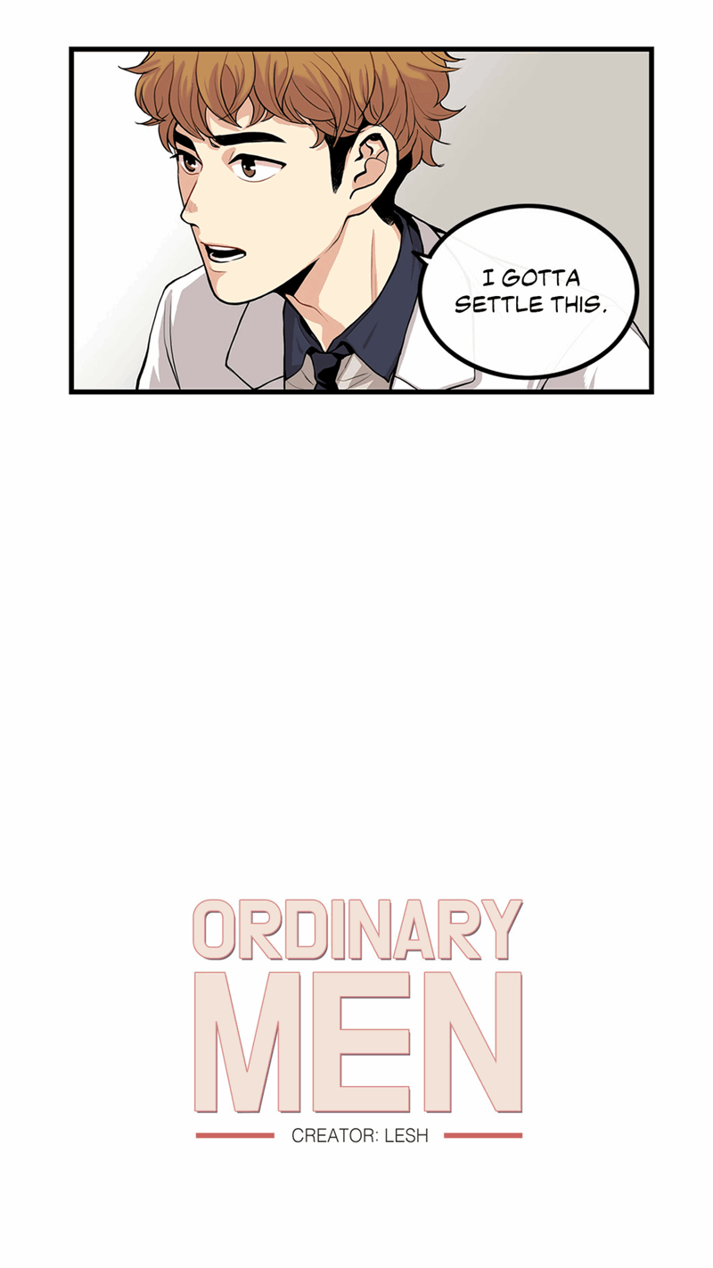 Ordinary Men - Chapter 6