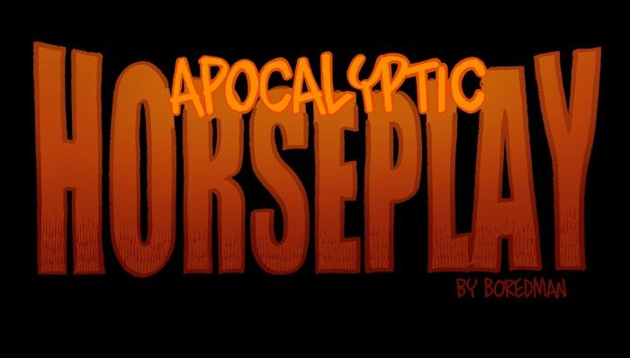Apocalyptic Horseplay - Chapter 44