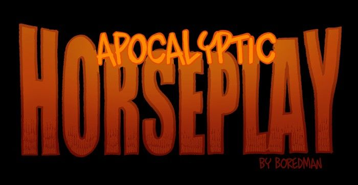 Apocalyptic Horseplay - Chapter 45