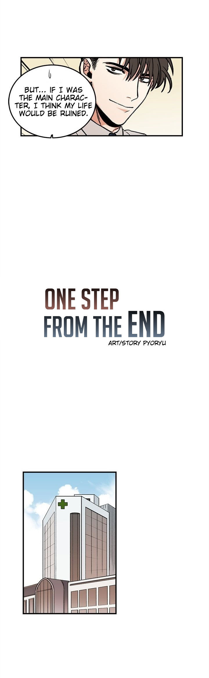 One Step From The End Ch.1