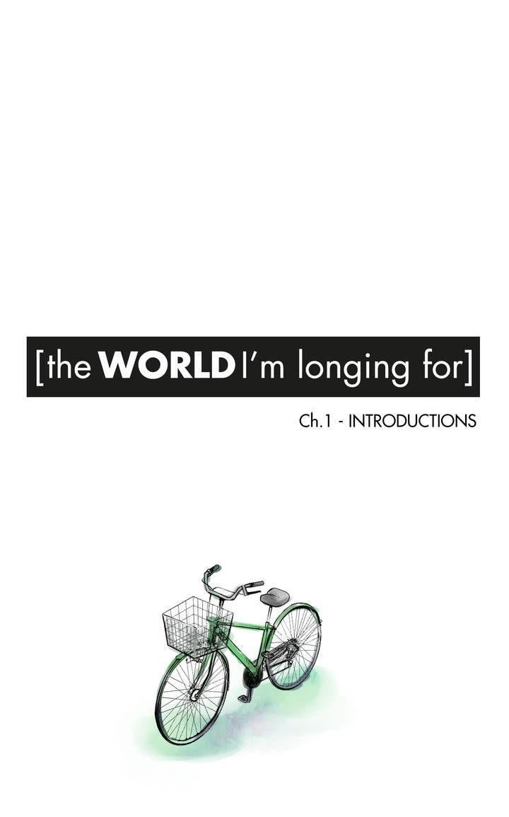 The World Im Longing For - Chapter 1